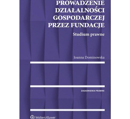 Prowadzenie działalności gospodarczej przez Fundacje